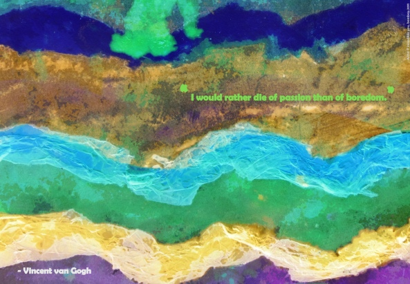 Van Gogh says..